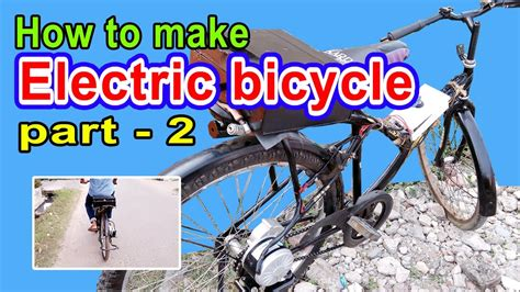 how to make electric bike at home part 2