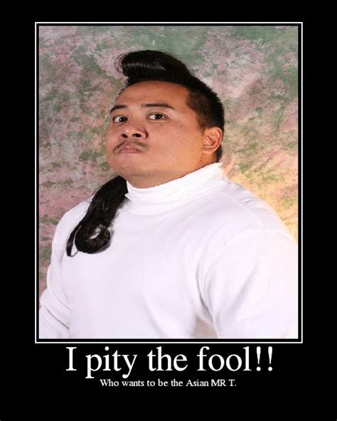 I Pity The Fool Meme - related pictures mr t i pity the fool snickers wallpaper