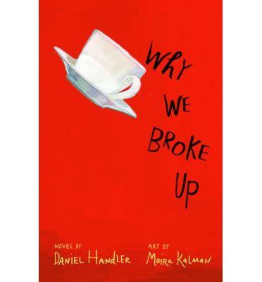 drakorindo we broke up why we broke up daniel handler 9781405261357