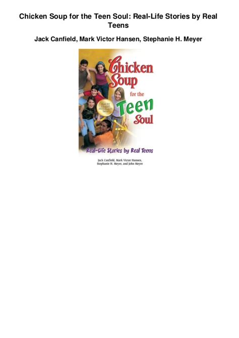 chicken soup for the teen soul real life stories by real teens chicken soup for the teenage soul ebook chicken soup for the teen soul real life stories by real teens