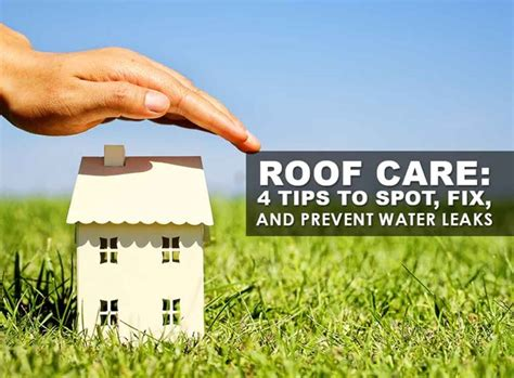 Roof Care 4 Tips To Roof Care 4 Tips To Spot Fix And Prevent Water Leaks