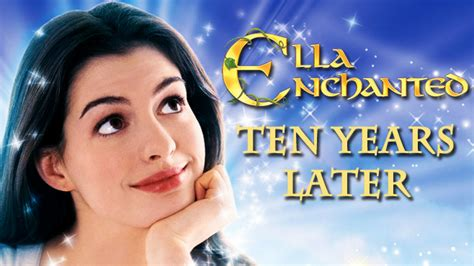 If One Of The From Enchanted Had To Ella Enchanted Ten Years Later Craveonline