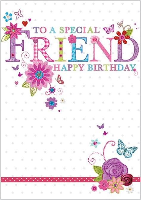 Happy Birthday Card To A Special Friend Birthday Card For A Special Friend Birthdays Pinterest