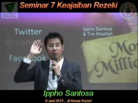 7 Keajaiban Rezeki Ippho Right Santoso S seminar 7 keajaiban rezeki ippho santosa di ansan korsel