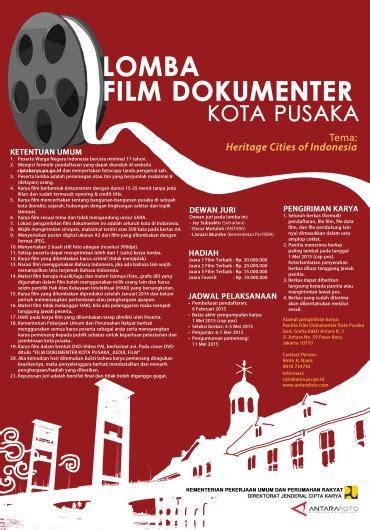 lomba film indonesia 2016 info lomba film dokumenter kota pusaka heritage cities