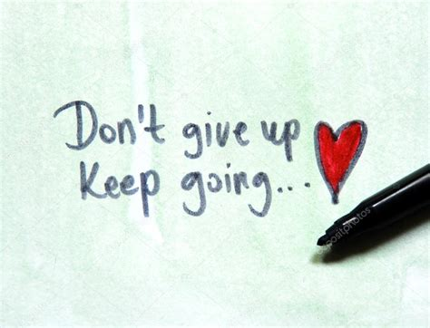 imagenes don t give up don t give up keep going stock photo 169 kukumalu80 48410601