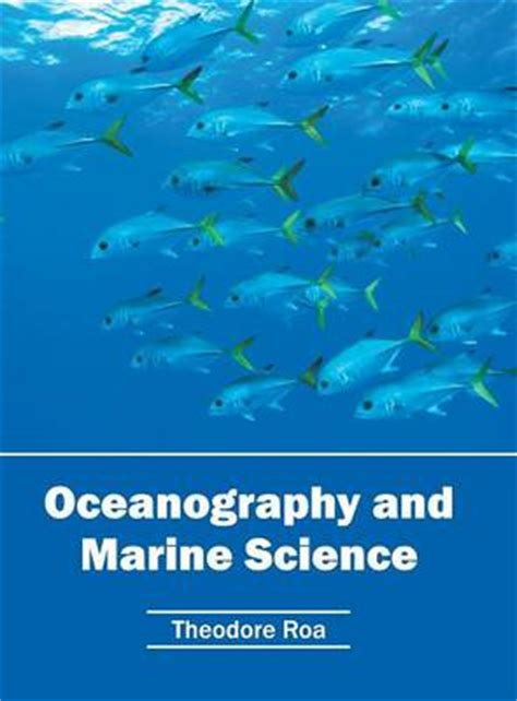 marine robotics and applications engineering oceanography books oceanography and marine science theodore roa foyles