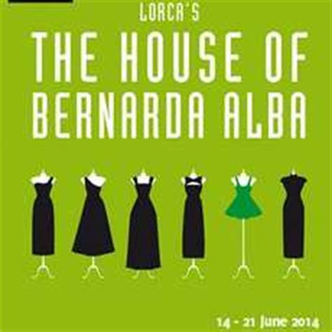 the house of bernarda alba the house of bernarda alba 28 images the house of bernarda alba news and