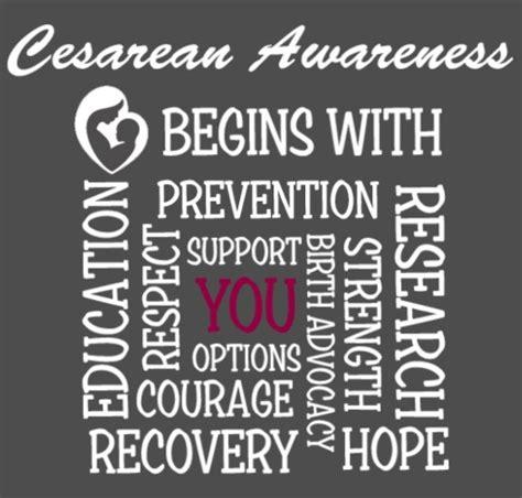 c section awareness month international cesarean awareness network 187 cesarean