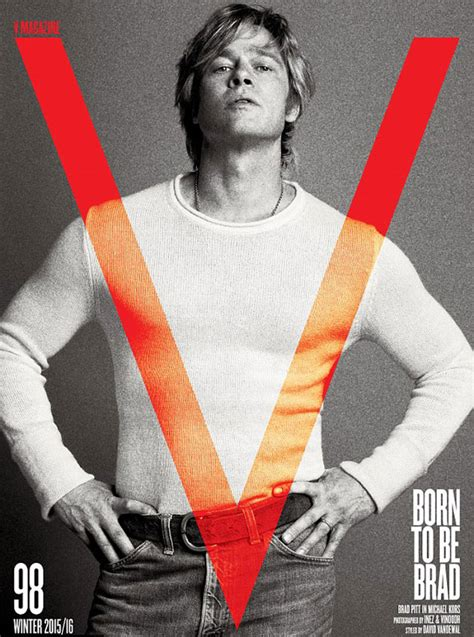 Brad Pitt V Magazine by Hunky Brad Pitt Shows Gushes About His