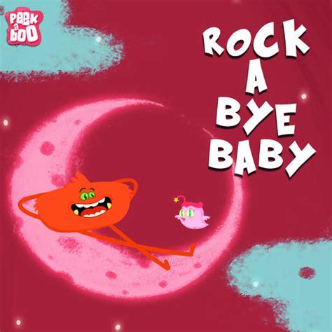 download mp3 gratis rockabye rock a bye baby songs download listen rock a bye baby mp3