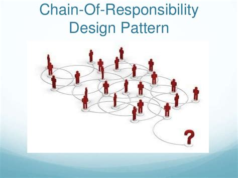 software design pattern chain of responsibility learn the chain of responsibility design pattern