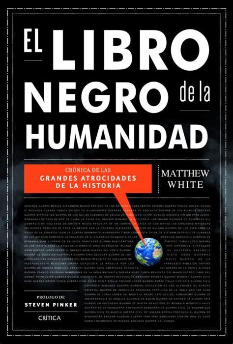 libro negro de la el libro negro de la humanidad