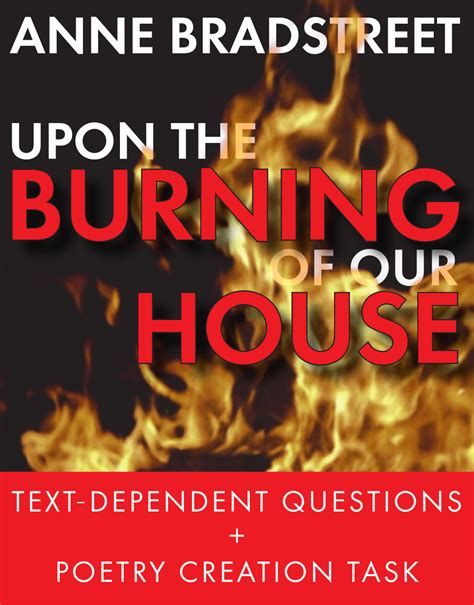upon the burning of our house anne bradstreet puritan poetry upon the burning of our house ccss poes 237 a y house