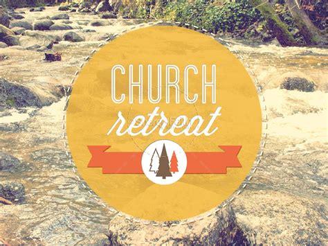 Church Retreat | church retreat powerpoint powerpoint sermons