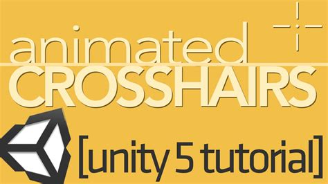 tutorial unity 5 unity 5 ui tutorial animating crosshairs youtube