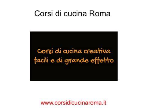 corsi di cucina roma corsi di cucina creativa roma