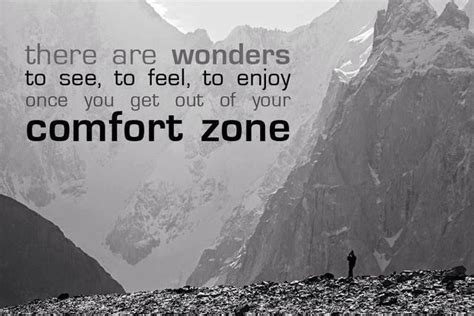 Out Of Comfort Zone Quotes by Get Out Of Your Comfort Zone Quotes Quotesgram