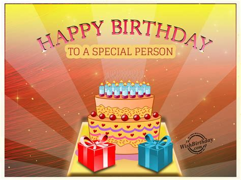 Happy Birthday Wishes To A Special Person Birthday Wishes For Friend Birthday Images Pictures