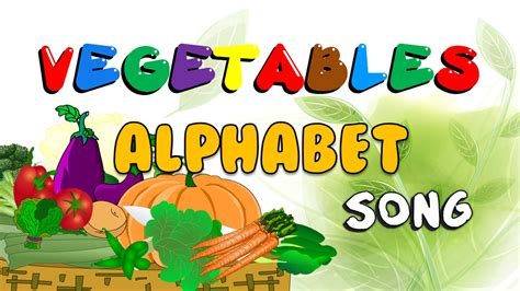vegetables starting with e the vegetables alphabet song abc vegetables vegetables