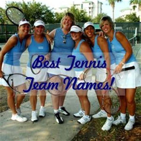tennis best magazine best tennis team names paperblog