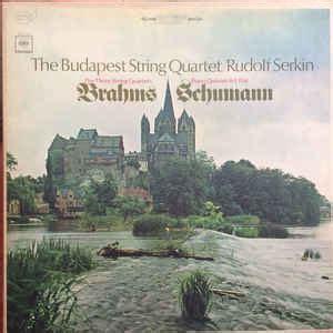 budapest string quartet rudolf serkin brahms schumann