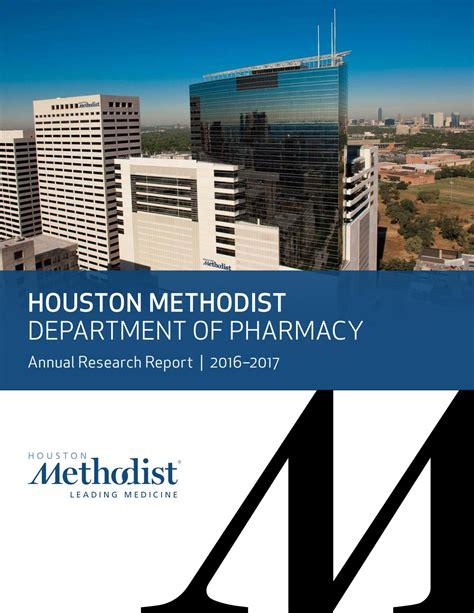 Mba Of Houston Cost by Houston Methodist Department Of Pharmacy 2016 2017 By