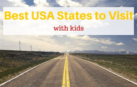 best states to visit in usa the ultimate list of the best usa states to visit with