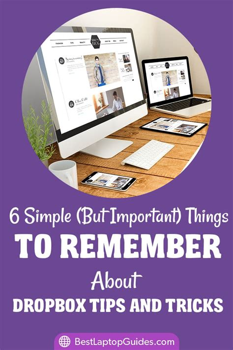 6 Simple Tricks To Make - 6 simple but important things to remember about dropbox
