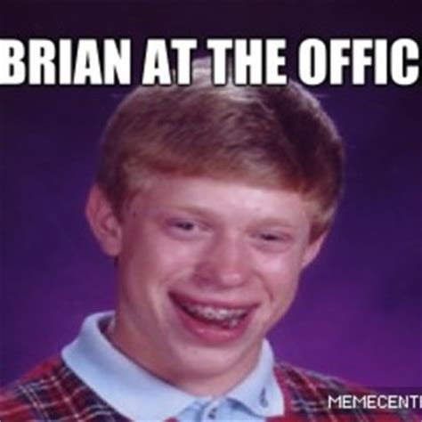 Brian The Office by Brian Works At The Office By Christian Baltag Meme Center