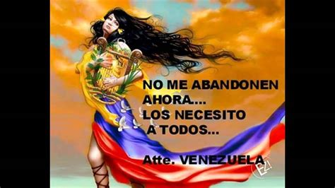 imagenes yo amo venezuela nacimos para morirnos yudith velasquez youtube