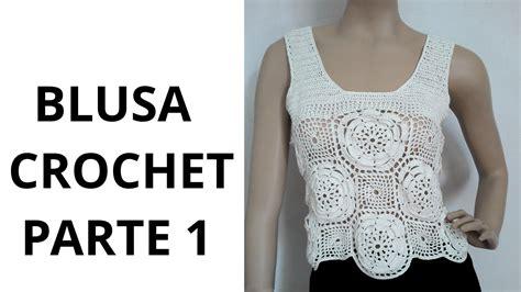 paso a paso blusas de crochet blusa con flores parte1 en tejido crochet tutorial paso a