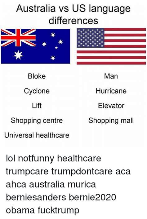Language Differences Meme - australia vs us language differences bloke cyclone lift
