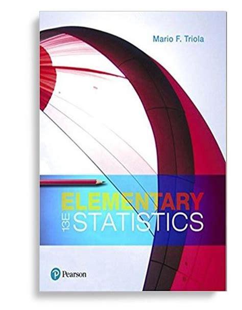 Statistics 13th Edition elementary statistics 13th edition by mario f triola