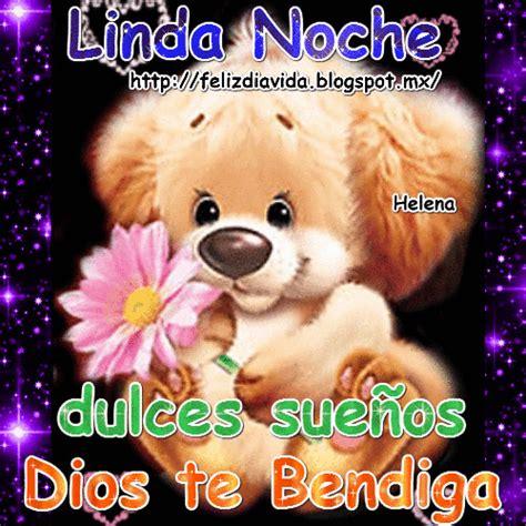 imagenes feliz noche mama feliz d 205 a a la vida dios te bendiga