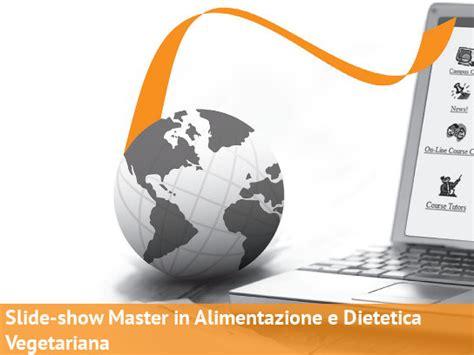 master alimentazione vegetariana slide show master in alimentazione e dietetica vegetariana