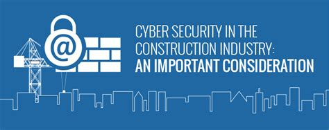 cyber security in the construction industry an important