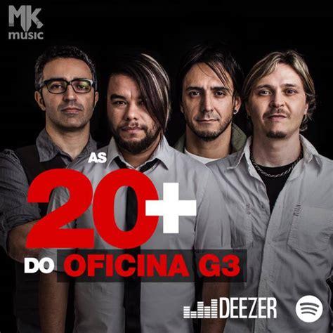 oficina g3 2018 as 20 oficina g3 not 237 cias mk music