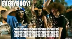 Shots Meme - shots with lmfao and lil jon everybody shots shots