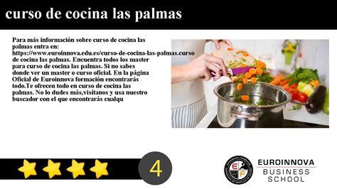 curso cocina las palmas curso de cocina las palmas youtube