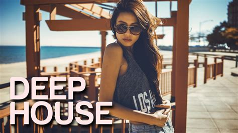 house mix deep house mix 1 new deep music 2015 paradise youtube