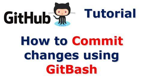 git tutorial revert commit github tutorial how to commit changes using git bash