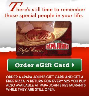 Papa Johns Gift Cards - free pizza from papa john s with gift card purchase