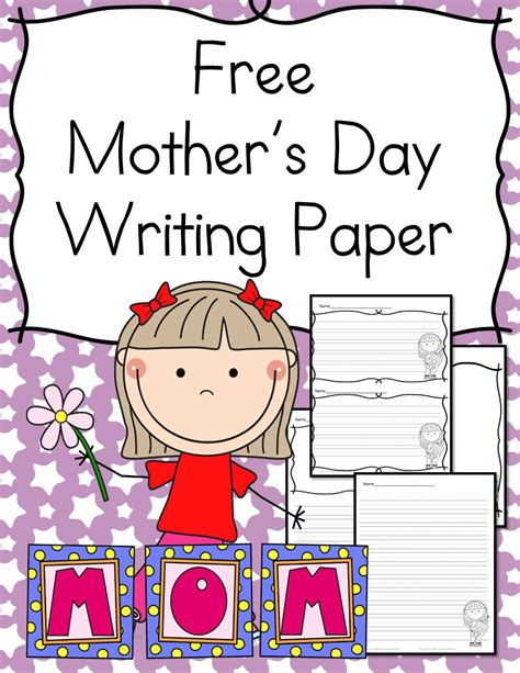 s day for mothers day writing paper for kindergarten mrs karles
