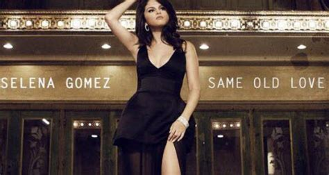 download mp3 selena gomez music feels better same old love mp3 selena gomez revival new song free download
