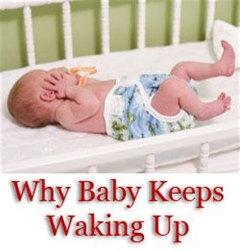 baby keeps waking up in crib why baby keeps waking up the common causes and how to