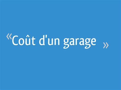 cout d oeuvre garage co 251 t d un garage 124 messages page 5