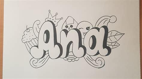 imagenes de amor para dibujar letras c 243 mo dibujar el nombre ana estilo doodle art paso a paso