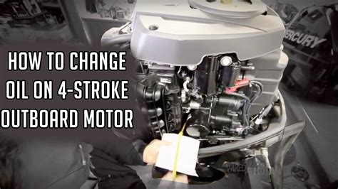 how to change on a 4 stroke outboard