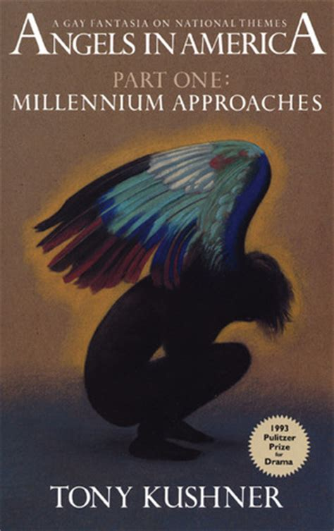 angels in america millennium angels in america part one millennium approaches by tony kushner reviews discussion